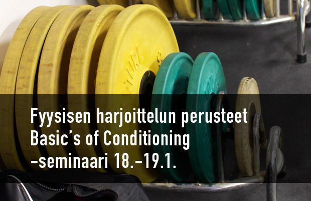 Fyysisen harjoittelun perusteet - Basic's of Conditioning
